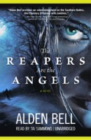 cover image for The Reapers Are the Angels